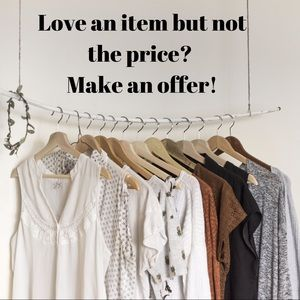 Other - Love an item but not the price? Send me an offer!